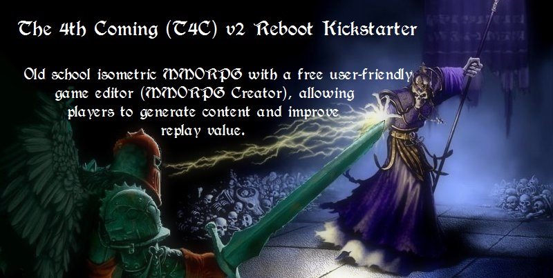 T4C v2 The 4th Coming Reboot Fantasy User Generated Content MMORPG Creator Online Game Editing Tools - Latest, newest and upcoming kickstarter project